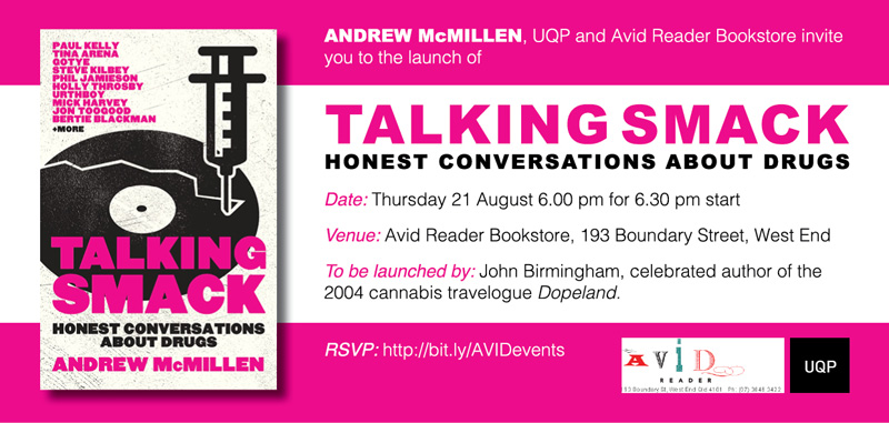 'Talking Smack: Honest Conversations About Drugs' book launch at Avid Reader, August 21 2014